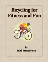 Bicycling for Fitness and Fun