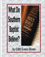 What Do Southern Baptist Believe